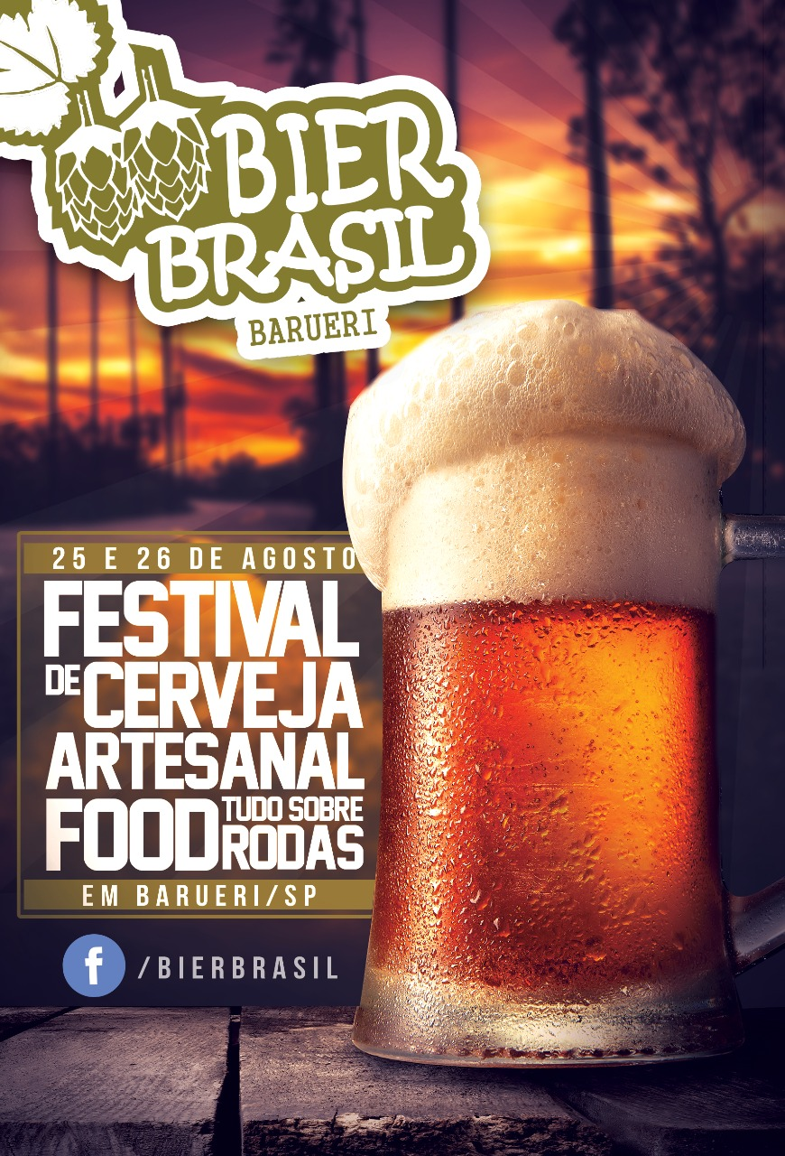 Bier Brasil - Festival de Cerveja Artesanal e Food Trucks dias 25 e 26 de Agosto